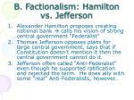 b factionalism hamilton vs jefferson