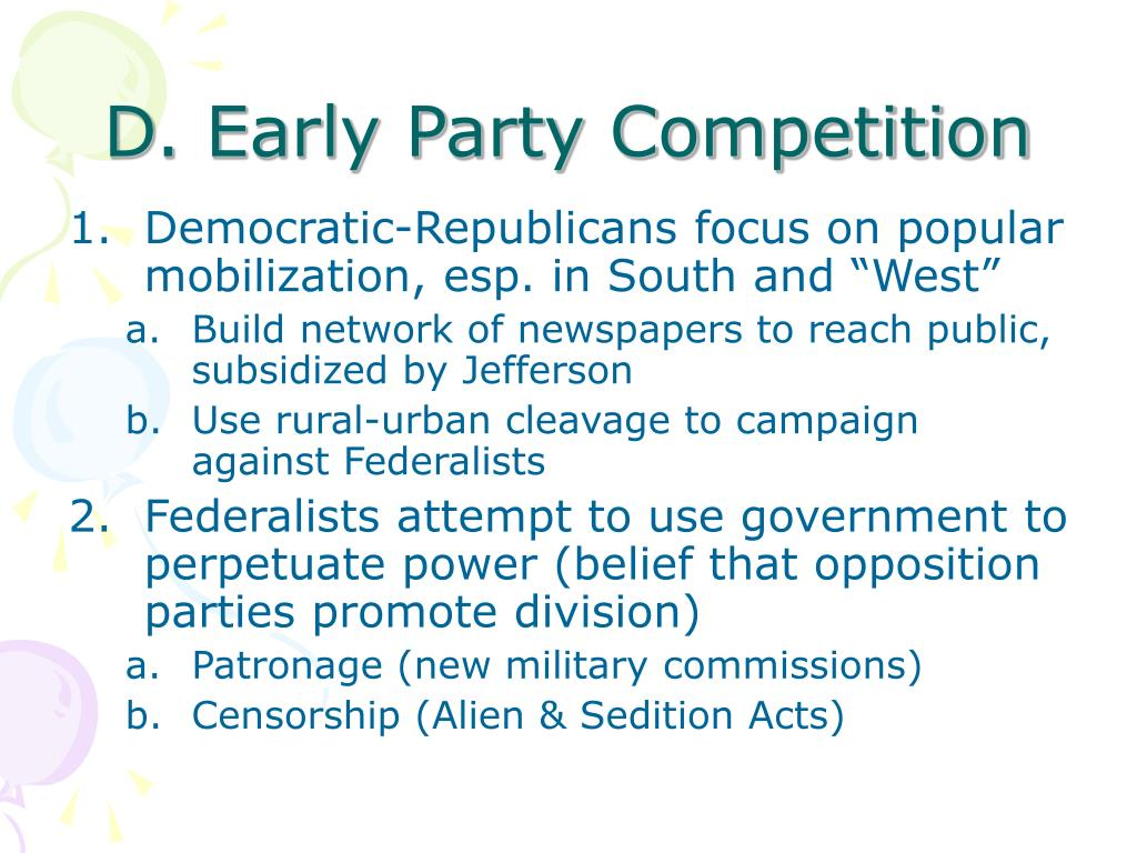 D. Early Party Competition