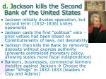 d jackson kills the second bank of the united states