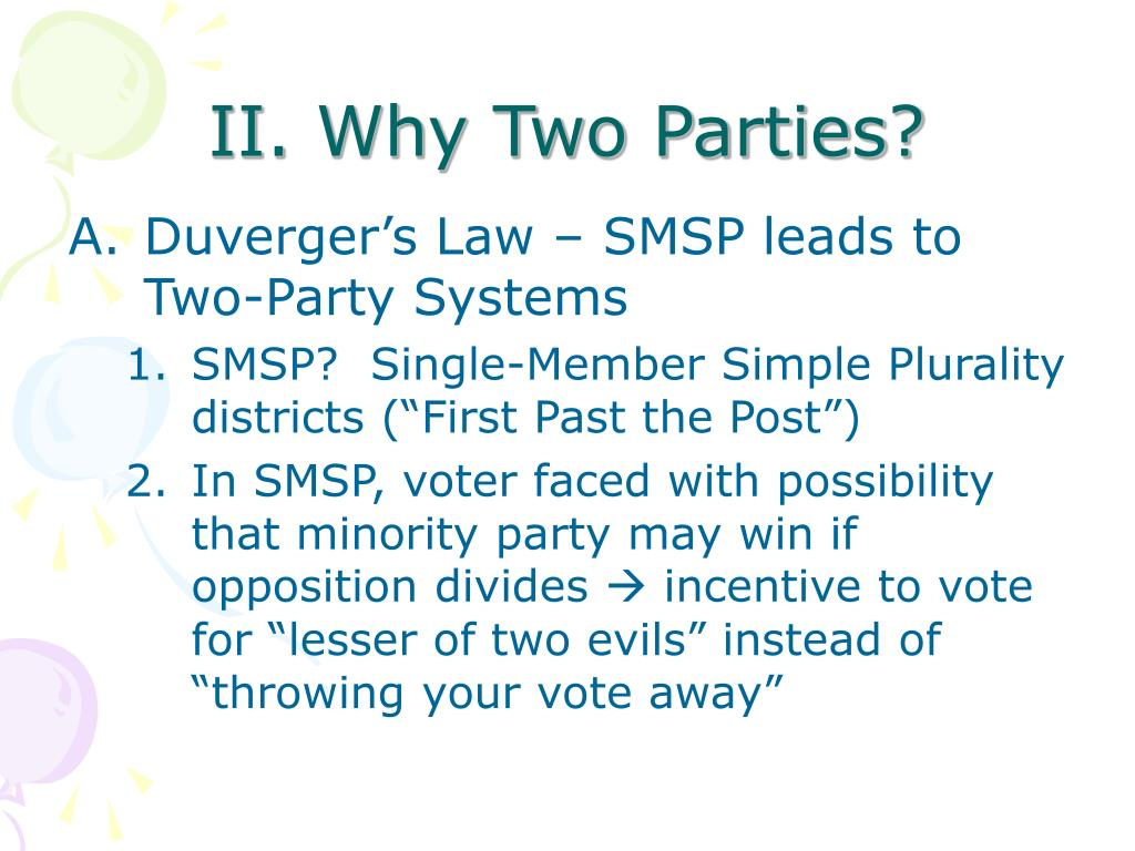II. Why Two Parties?
