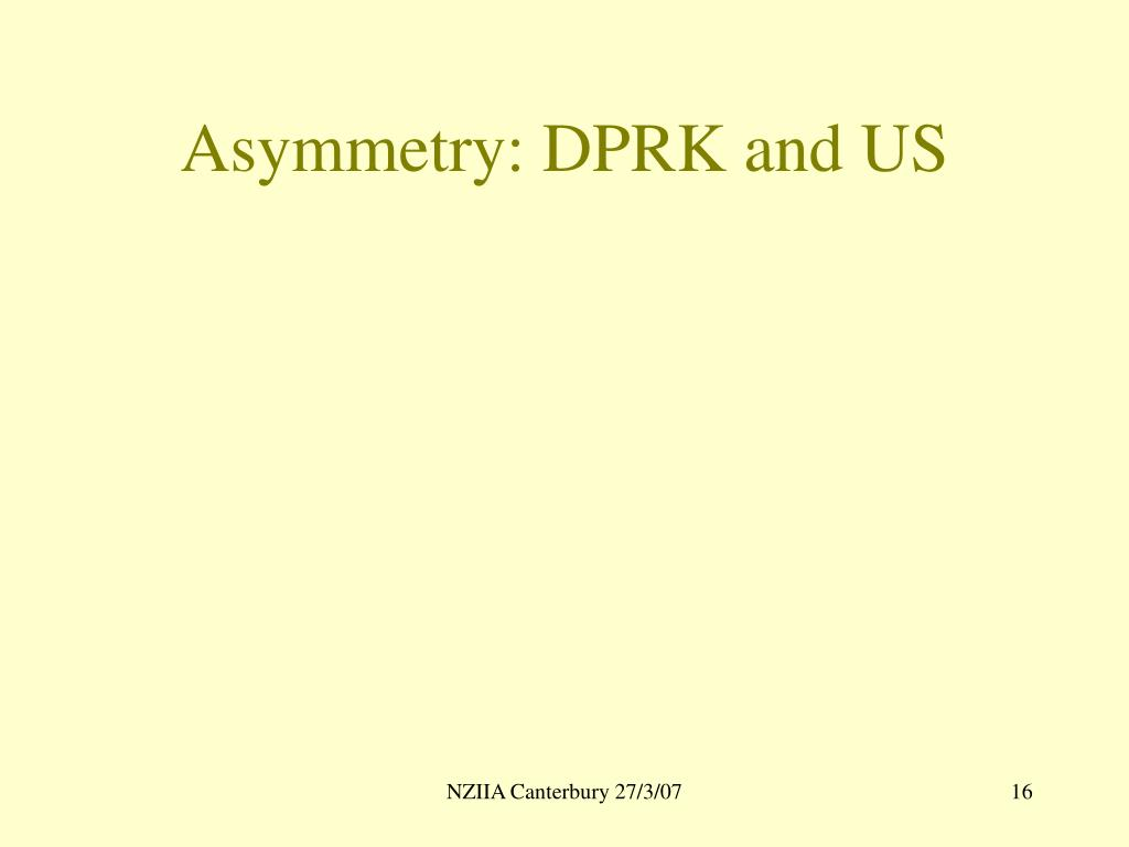 Asymmetry: DPRK and US