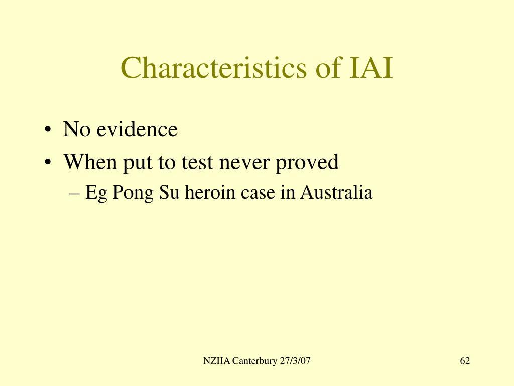 Characteristics of IAI
