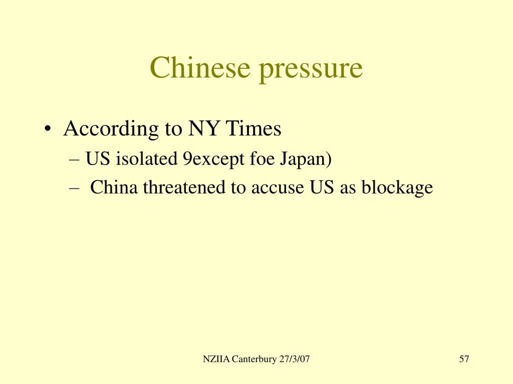 Chinese pressure