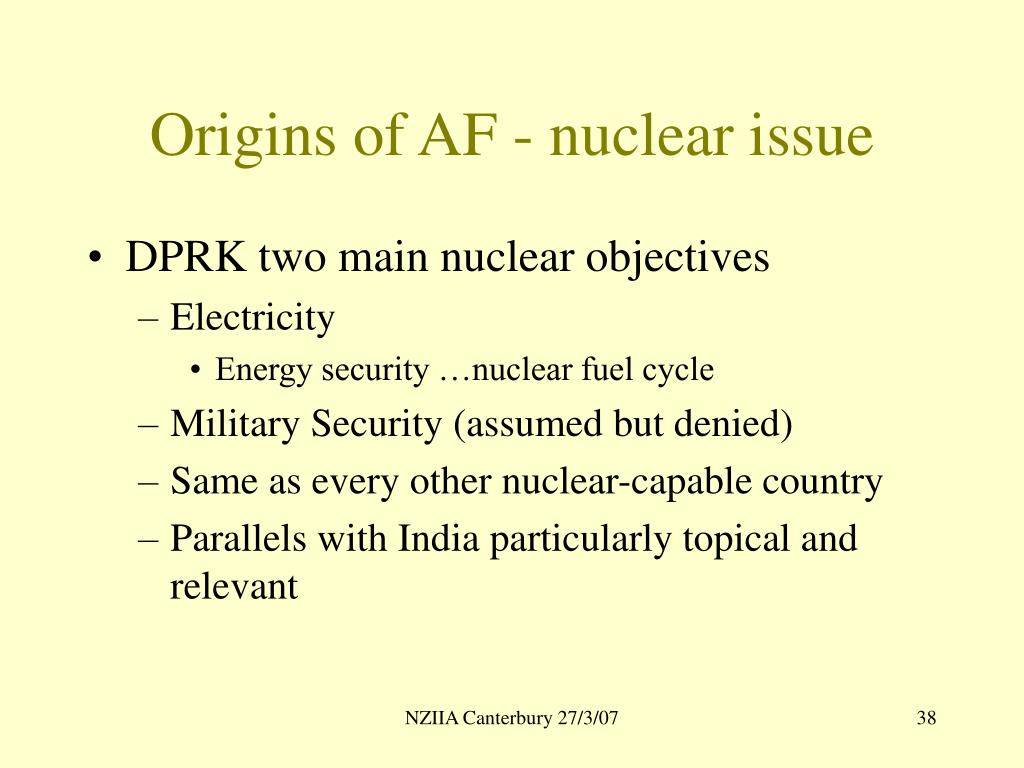 Origins of AF - nuclear issue
