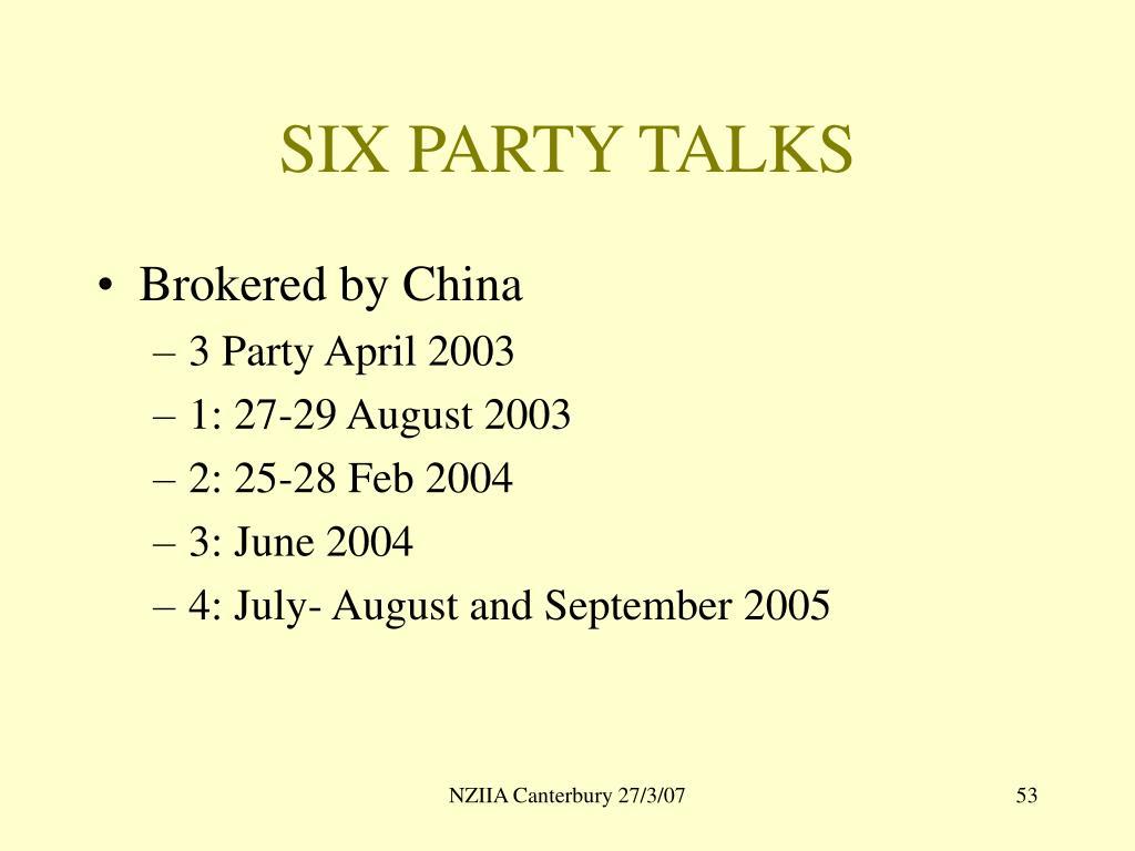 SIX PARTY TALKS