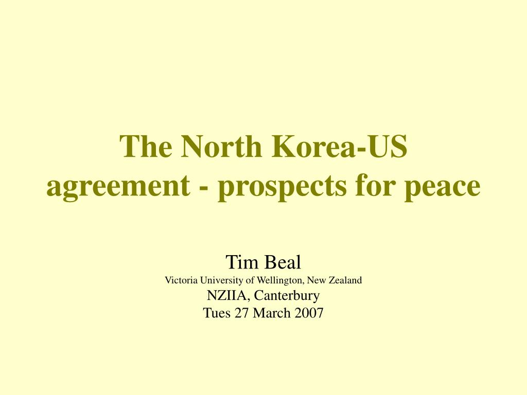 the north korea us agreement prospects for peace l.