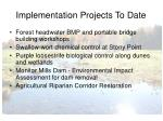 implementation projects to date