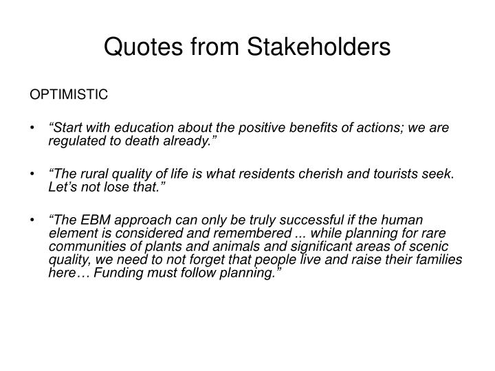 Quotes from Stakeholders