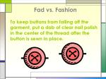 fad vs fashion8