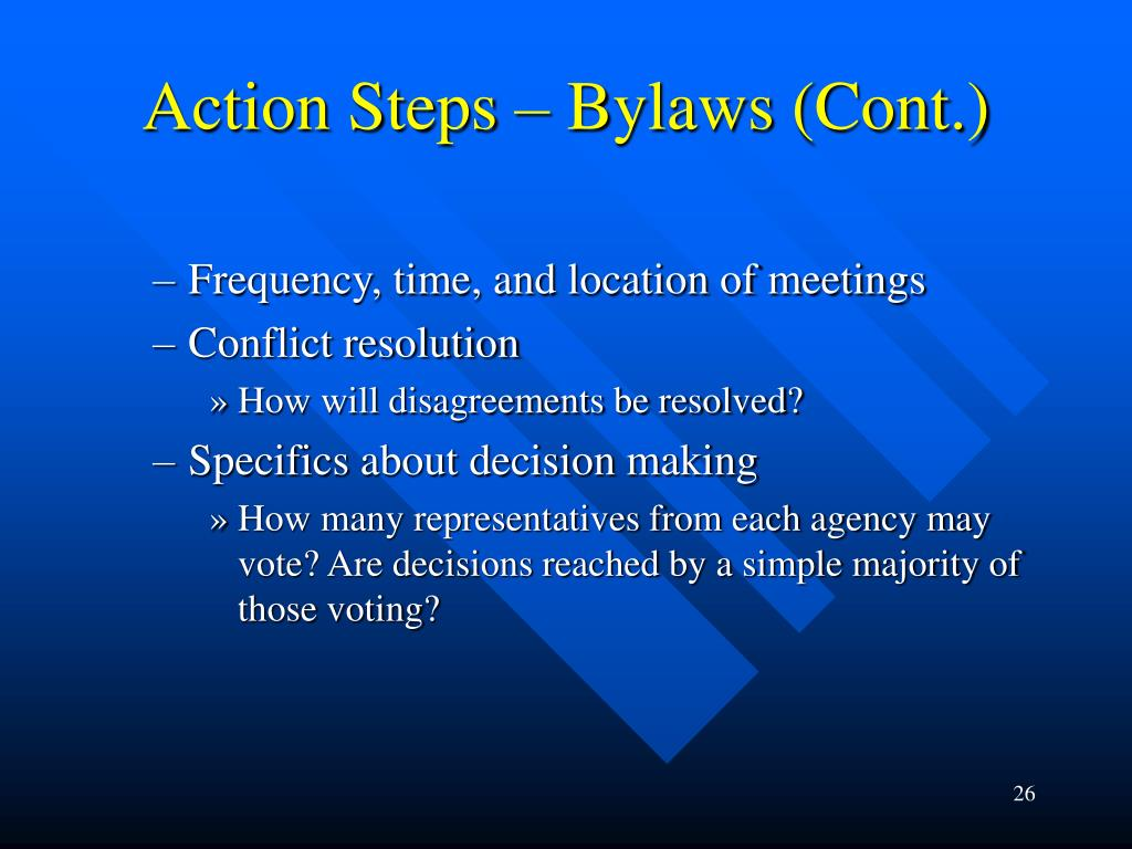 Action Steps – Bylaws (Cont.)