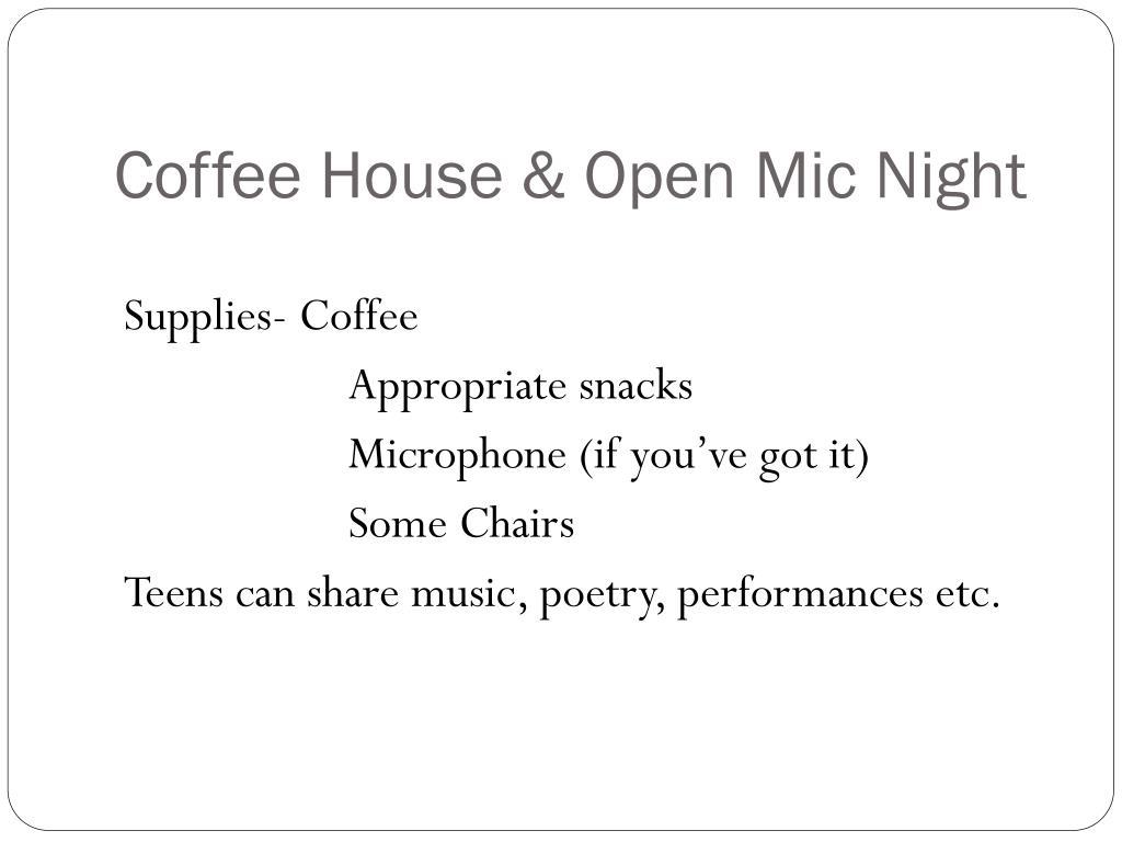 Coffee House & Open Mic Night