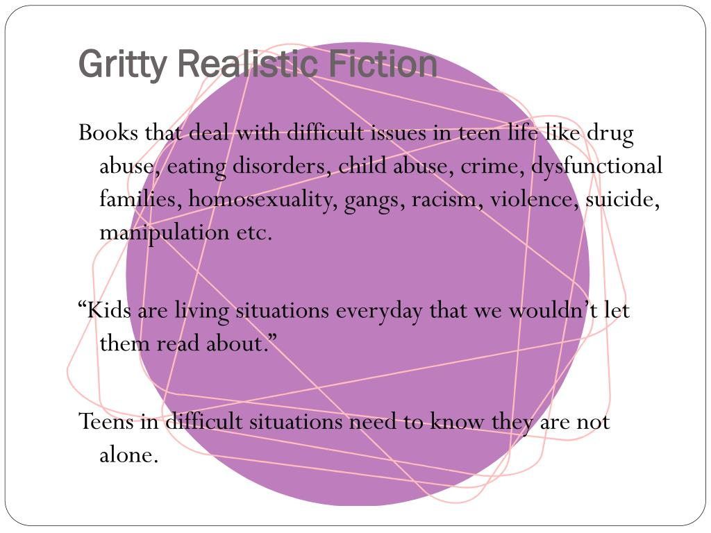 Gritty Realistic Fiction