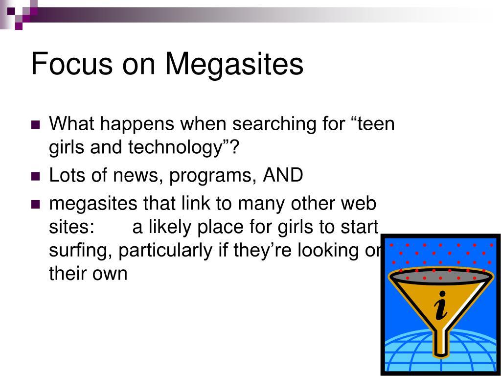Focus on Megasites