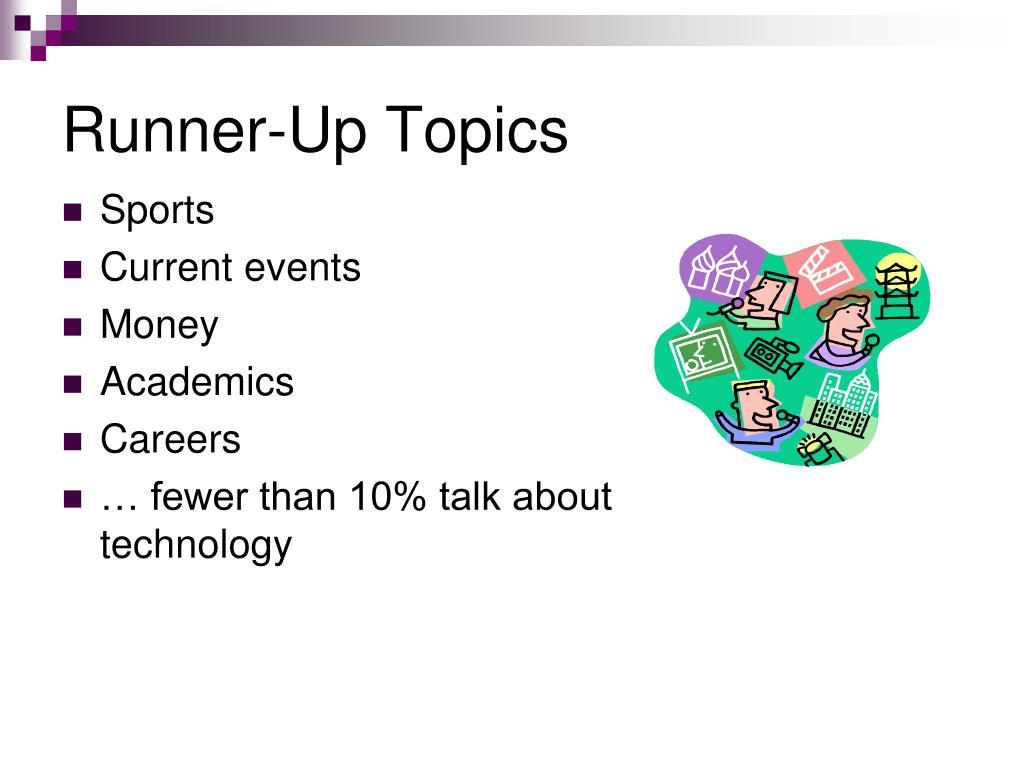 Runner-Up Topics
