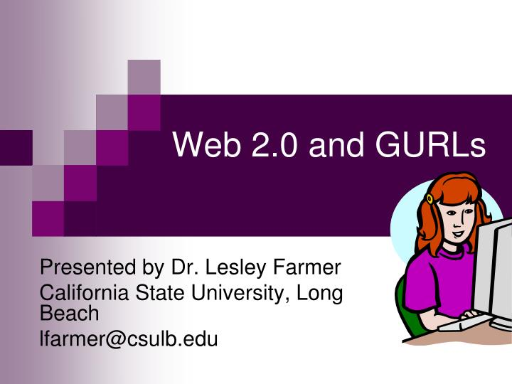 Web 2 0 and gurls