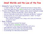 small worlds and the law of the few