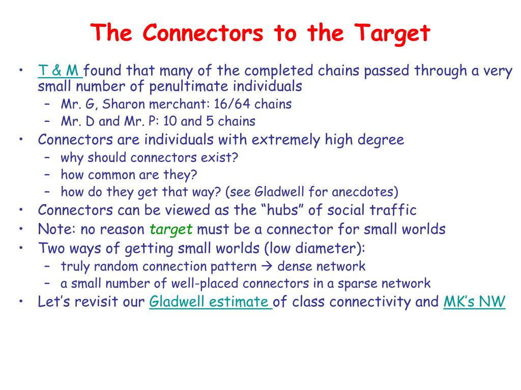The Connectors to the Target