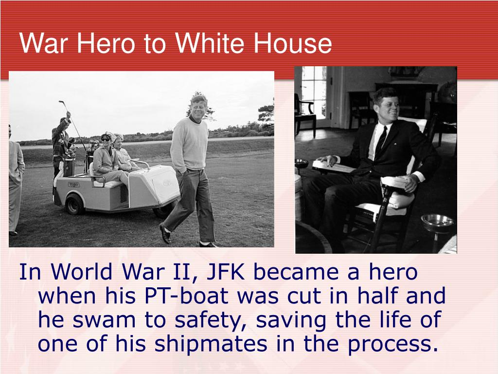 War Hero to White House