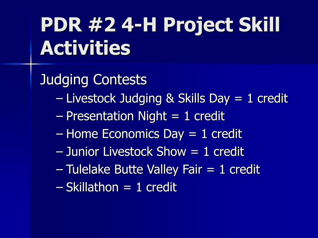 PDR #2 4-H Project Skill