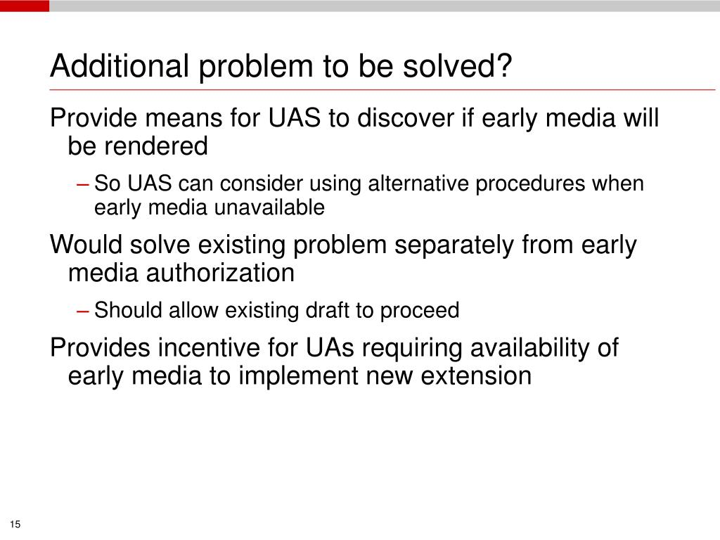 Additional problem to be solved?