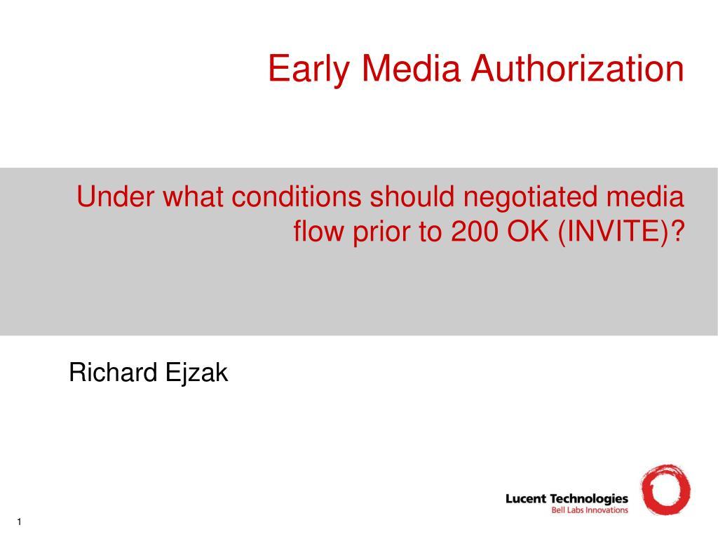 Early Media Authorization
