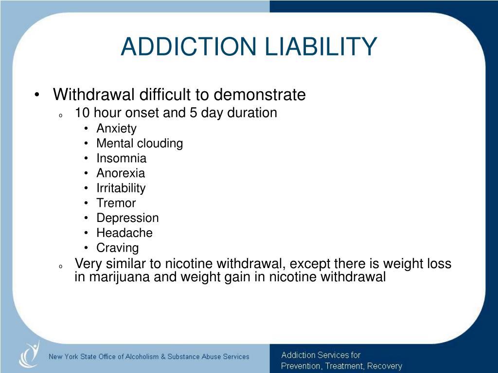 ADDICTION LIABILITY