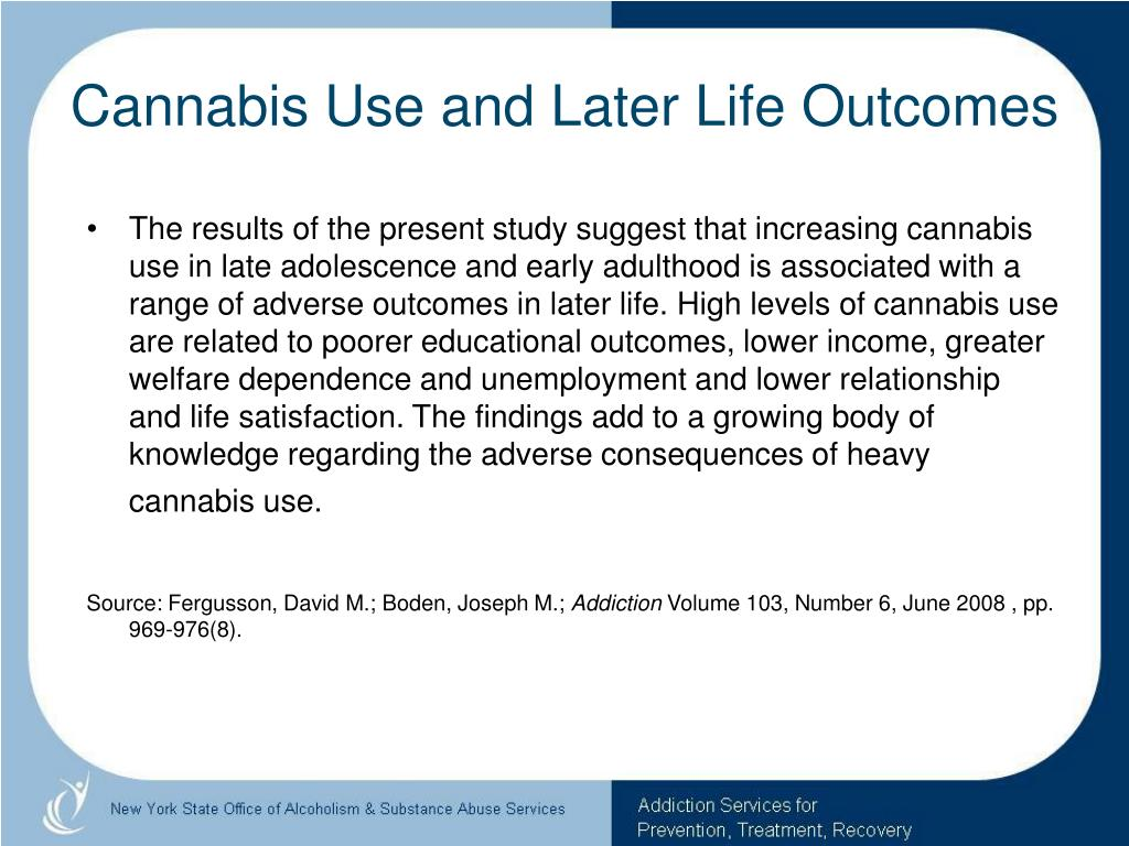 Cannabis Use and Later Life Outcomes