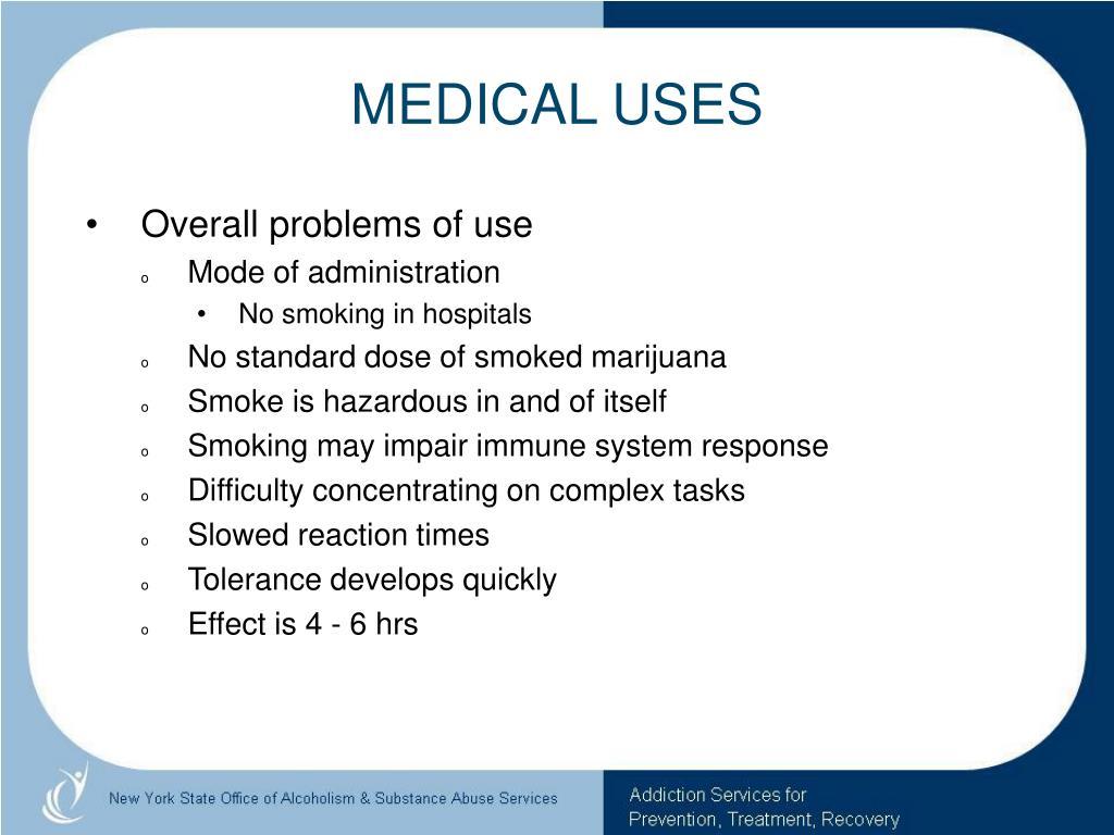 MEDICAL USES