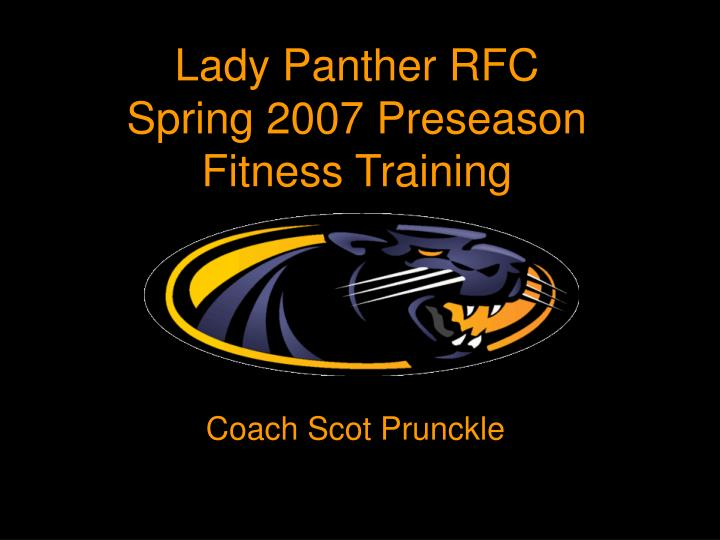Lady panther rfc spring 2007 preseason fitness training
