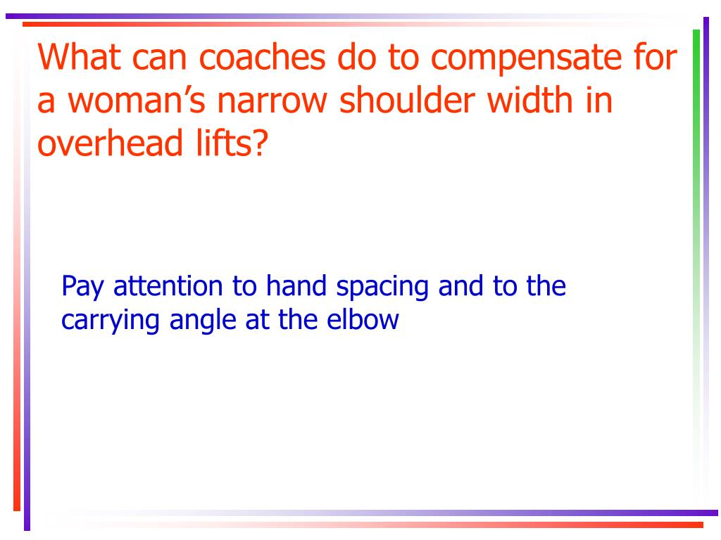 What can coaches do to compensate for a woman's narrow shoulder width in overhead lifts?