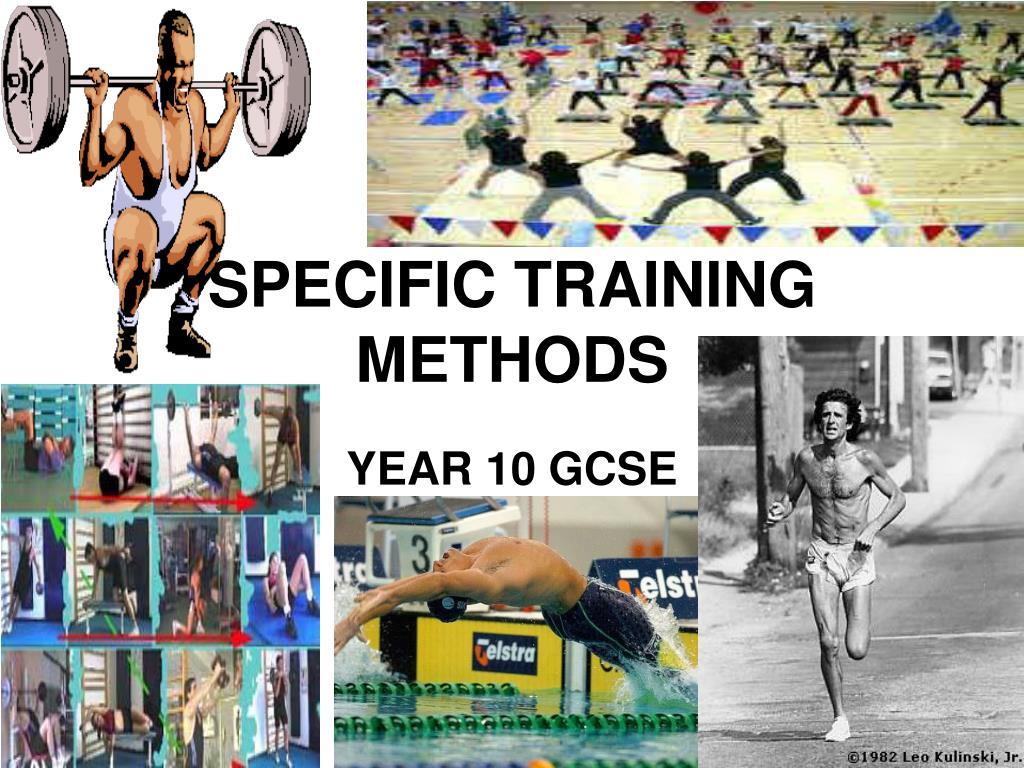specific training methods l.