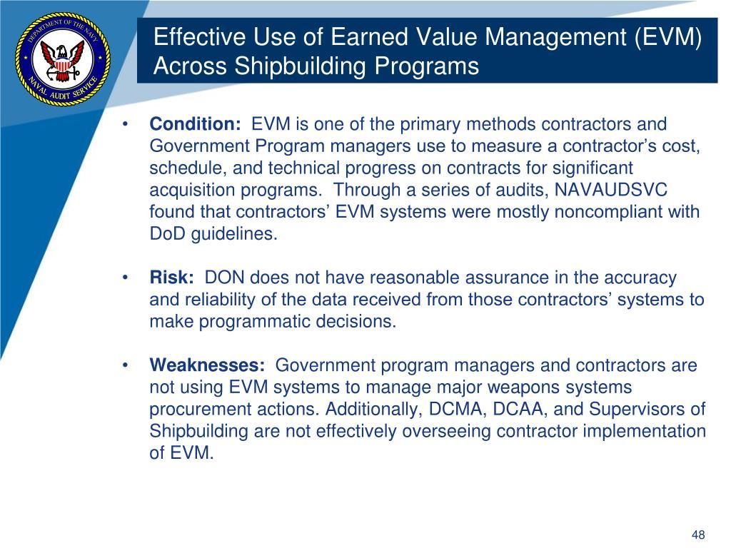 Effective Use of Earned Value Management (EVM) Across Shipbuilding Programs