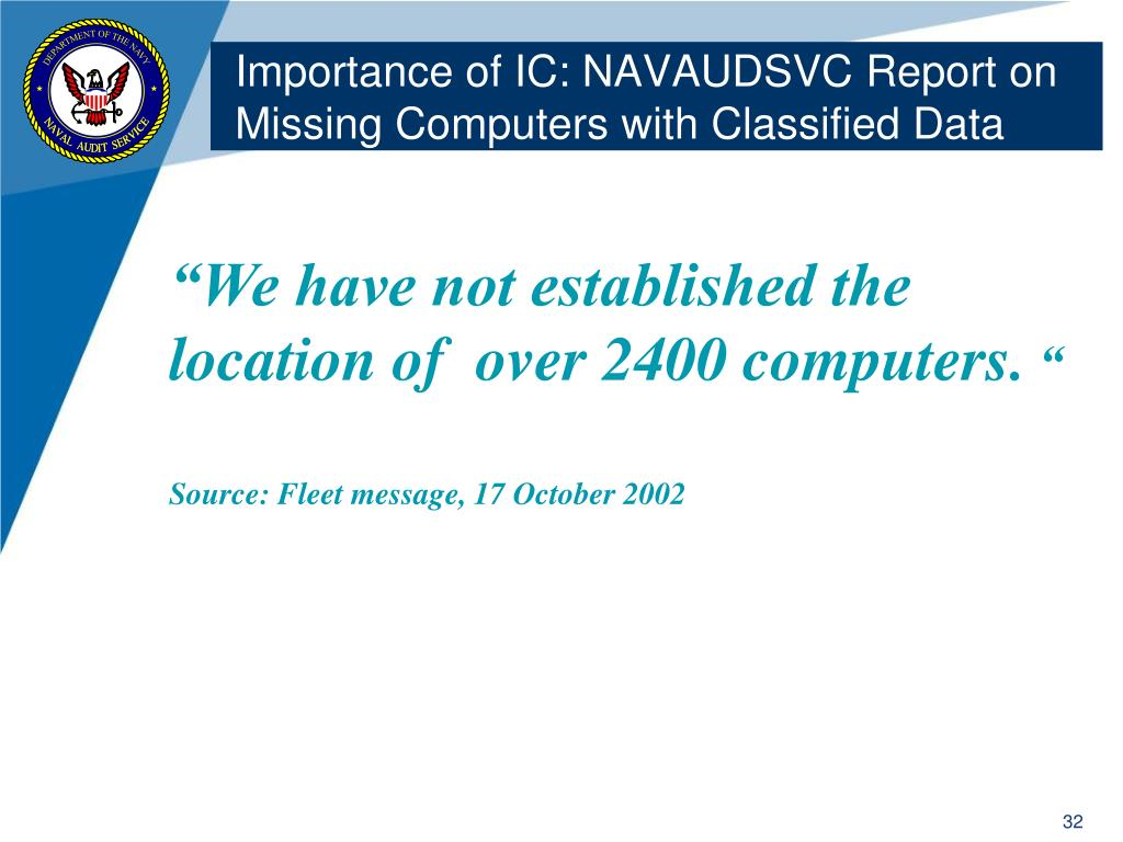 Importance of IC: NAVAUDSVC Report on Missing Computers with Classified Data