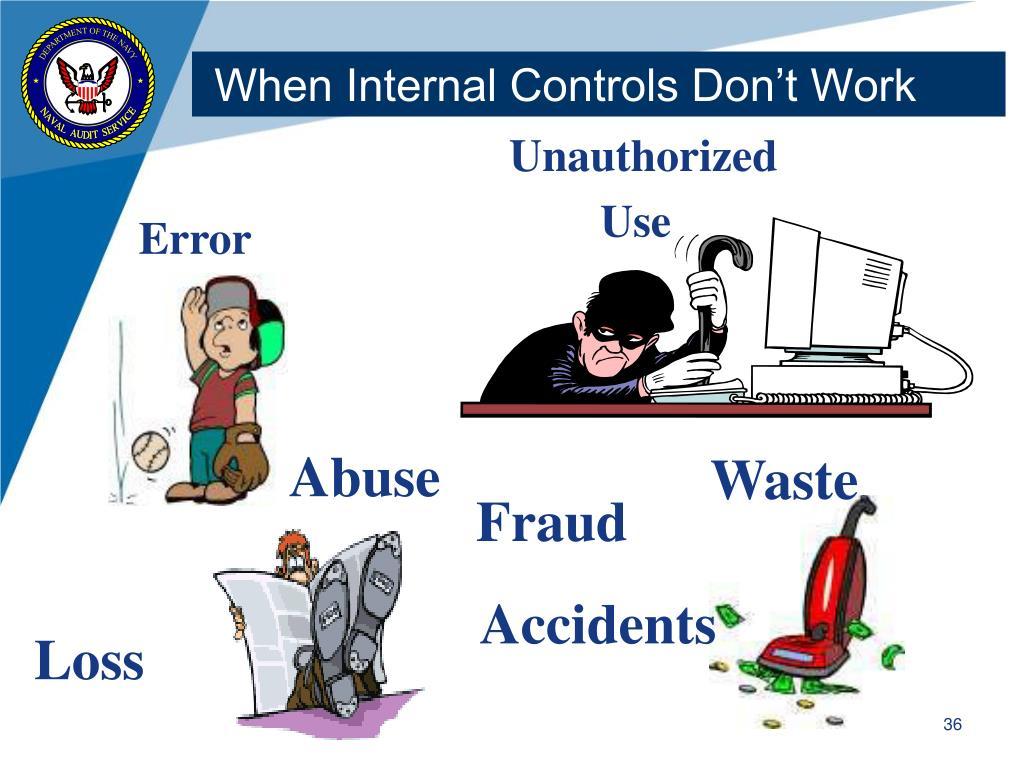 When Internal Controls Don't Work