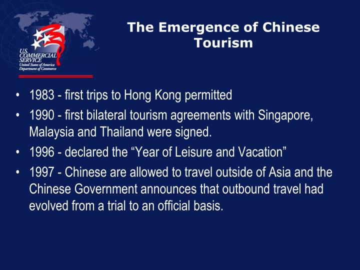 The emergence of chinese tourism