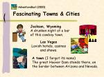 fascinating towns cities
