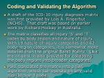 coding and validating the algorithm