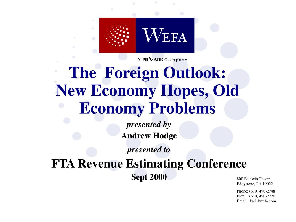 the foreign outlook new economy hopes old economy problems l.
