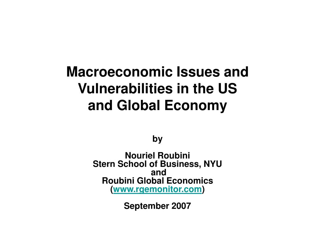 macroeconomic issues and vulnerabilities in the us and global economy l.