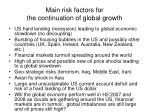 main risk factors for the continuation of global growth