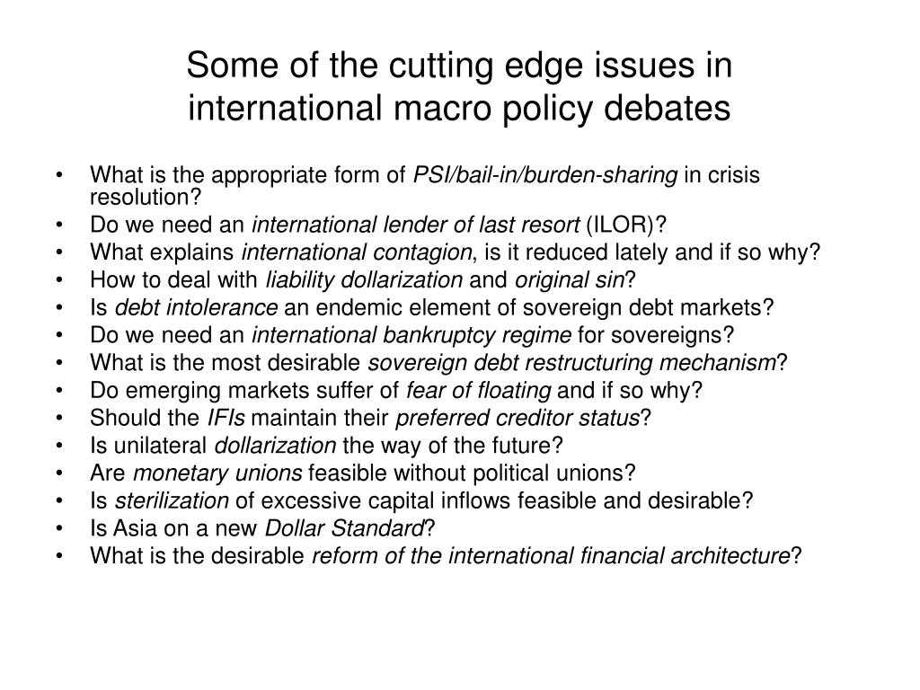 Some of the cutting edge issues in