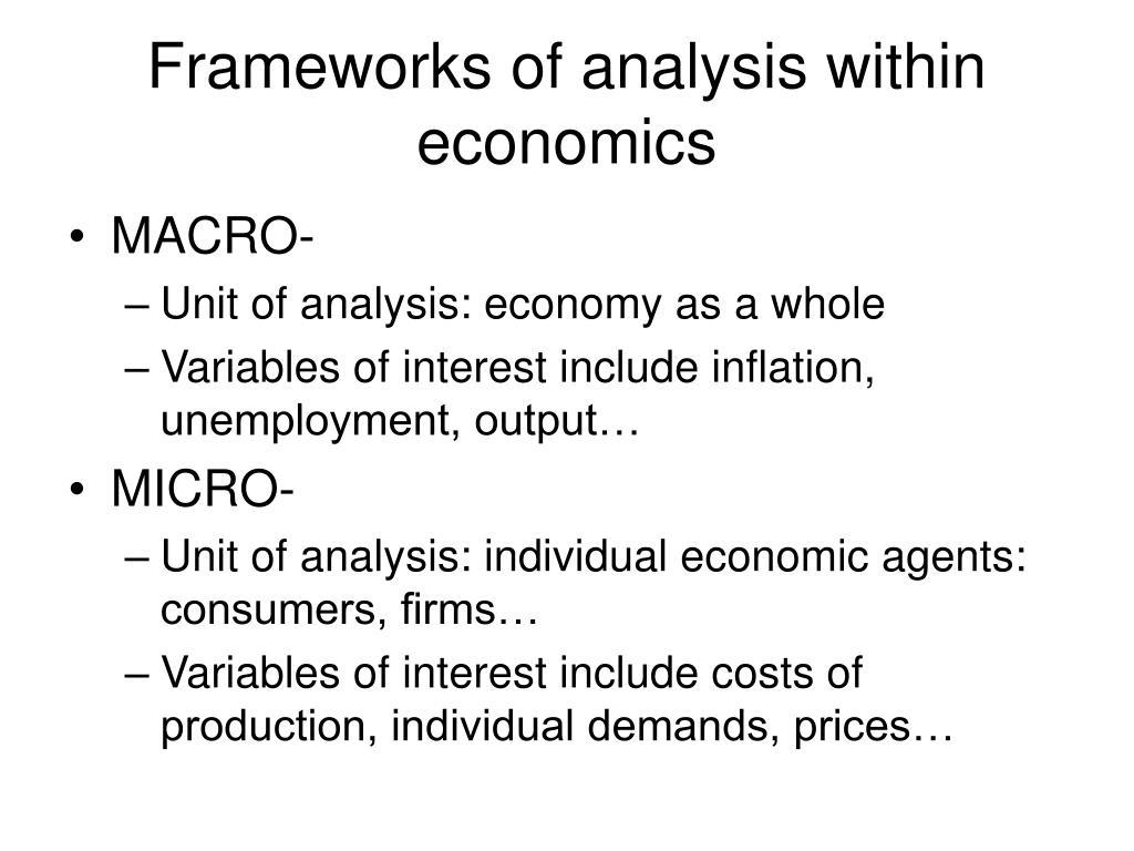 Frameworks of analysis within economics