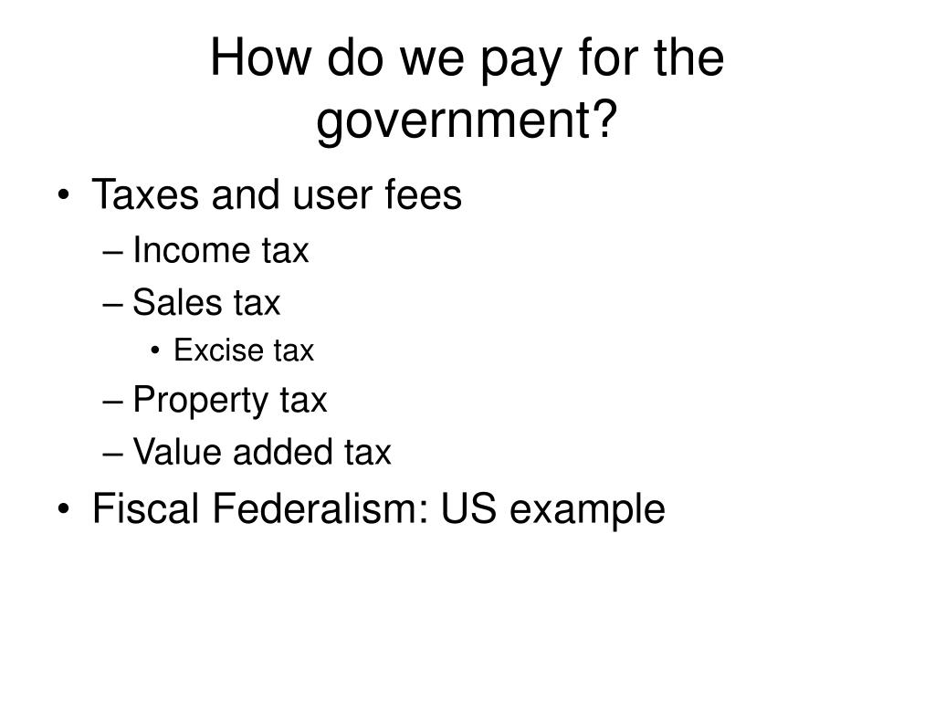 How do we pay for the government?