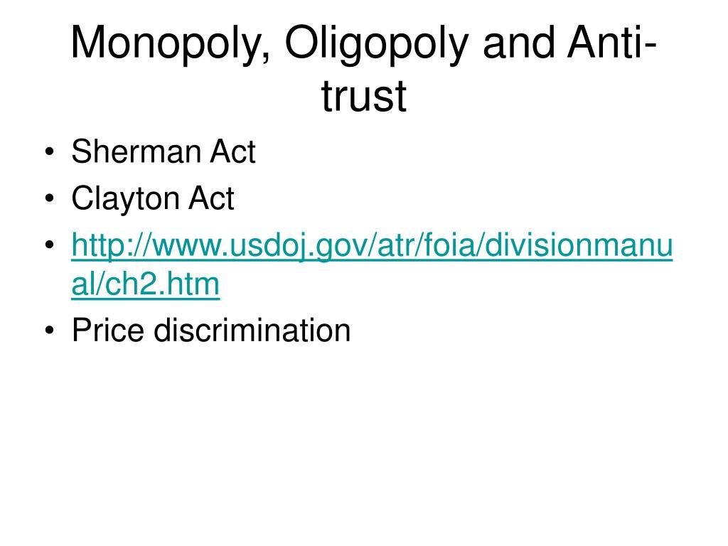 Monopoly, Oligopoly and Anti-trust