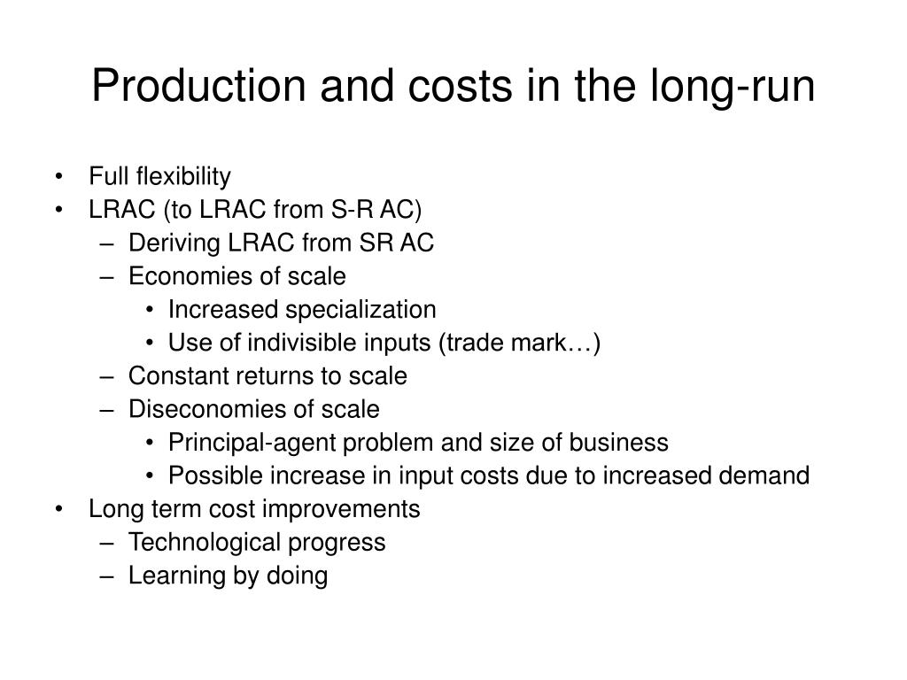 Production and costs in the long-run