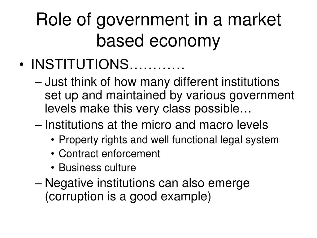 Role of government in a market based economy