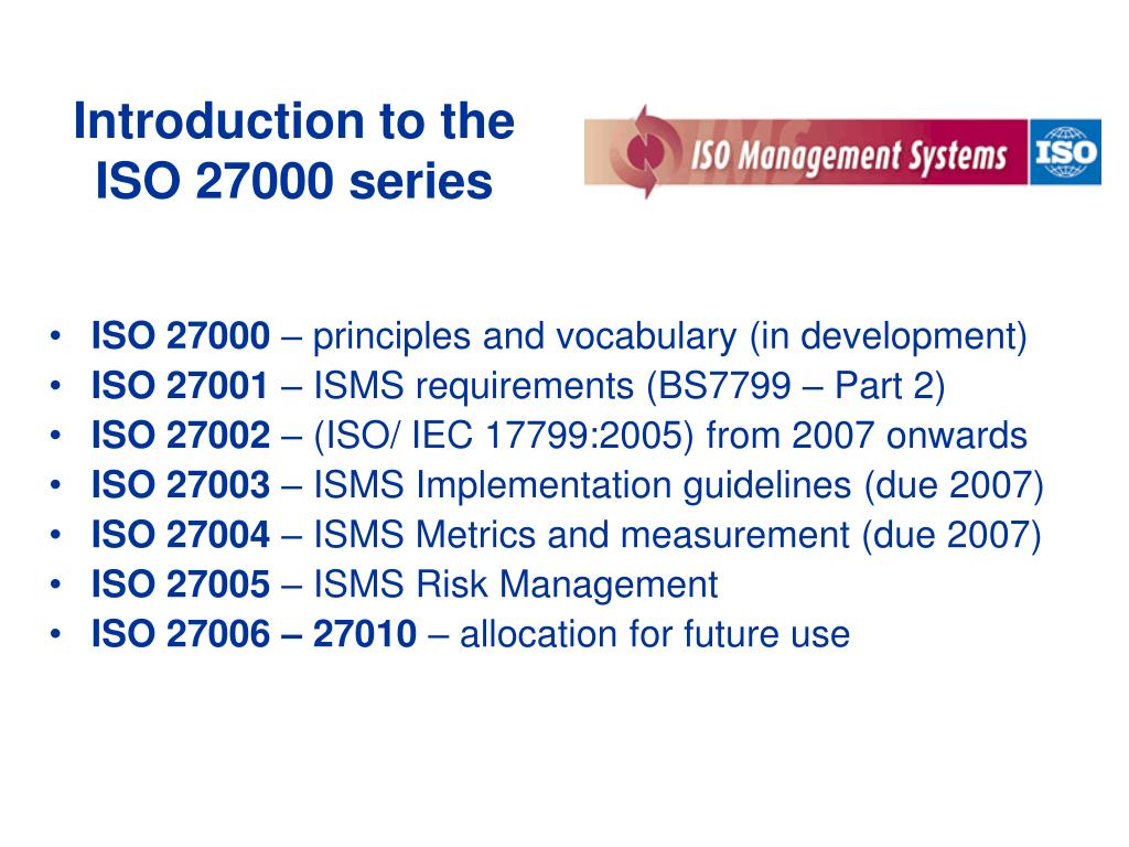 Ppt Introduction To The Iso 27000 Series Powerpoint Presentation