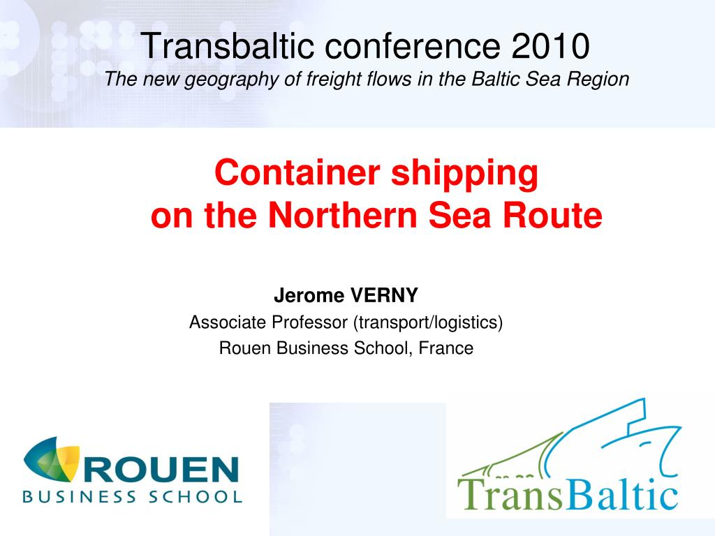 transbaltic conference 2010 the new geography of freight flows in the baltic sea region l.