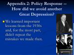 appendix 2 policy response how did we avoid another great depression