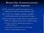 bottom line of macroeconomic policy response